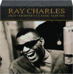 RAY CHARLES: Eighteen Classic Albums