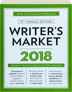 2018 WRITER'S MARKET, 97TH ANNUAL EDITION