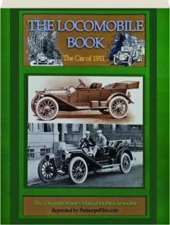 THE LOCOMOBILE BOOK: The Car of 1911