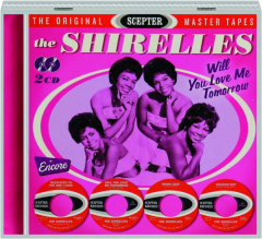 THE SHIRELLES: Will You Love Me Tomorrow