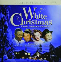 WHITE CHRISTMAS: Classic Christmas Favorites
