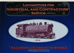 LOCOMOTIVES FOR INDUSTRIAL AND CONTRACTORS' SERVICE