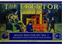 MYSTO ERECTOR SET NO. 1 BUILDING AND CONSTRUCTION GUIDE