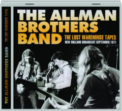 THE ALLMAN BROTHERS BAND: The Lost Warehouse Tapes