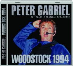 PETER GABRIEL: Woodstock 1994