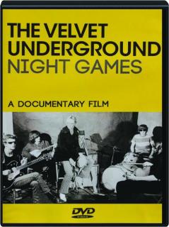 THE VELVET UNDERGROUND: Night Games
