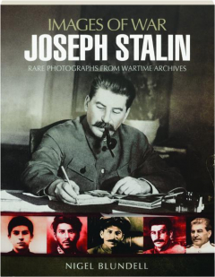 JOSEPH STALIN: Images of War