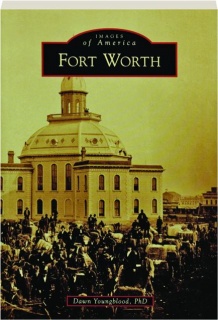 FORT WORTH: Images of America
