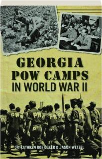 GEORGIA POW CAMPS IN WORLD WAR II