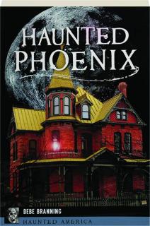 HAUNTED PHOENIX: Haunted America