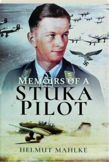 MEMOIRS OF A STUKA PILOT