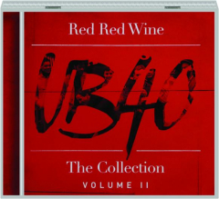 UB40--RED RED WINE: The Collection, Volume II