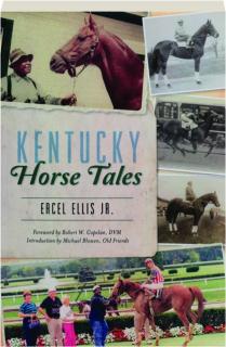 KENTUCKY HORSE TALES