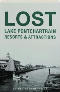 LOST LAKE PONTCHARTRAIN RESORTS & ATTRACTIONS