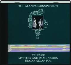 THE ALAN PARSONS PROJECT: Tales of Mystery and Imagination