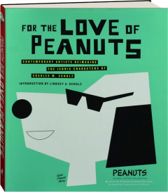 FOR THE LOVE OF <I>PEANUTS</I>