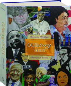 OURSTORY QUILTS: Human Rights Stories in Fabric