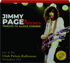 JIMMY PAGE & FRIENDS: Tribute to Alexis Korner