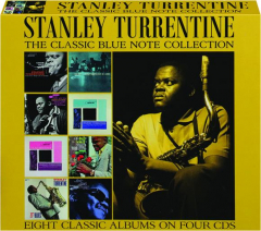 STANLEY TURRENTINE: The Classic Blue Note Collection