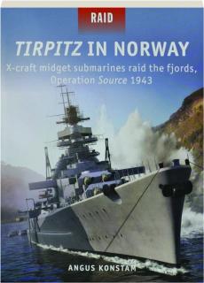 <I>TIRPITZ</I> IN NORWAY: Raid 51