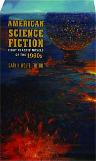 AMERICAN SCIENCE FICTION: Eight Classic Novels of the 1960s
