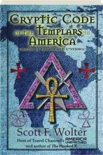 CRYPTIC CODE OF THE TEMPLARS IN AMERICA