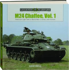 M24 CHAFFEE, VOL. 1: Legends of Warfare