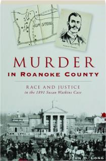 MURDER IN ROANOKE COUNTY