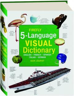 FIREFLY 5-LANGUAGE VISUAL DICTIONARY: English, French, Spanish, Italian, German