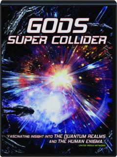 GODS SUPER COLLIDER
