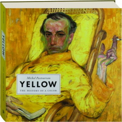 YELLOW: The History of a Color