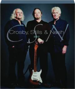 CROSBY, STILLS & NASH 2012