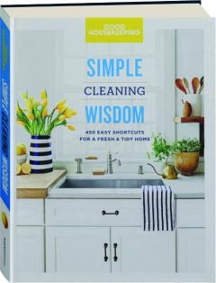 <I>GOOD HOUSEKEEPING</I> SIMPLE CLEANING WISDOM