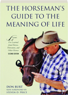 THE HORSEMAN'S GUIDE TO THE MEANING OF LIFE, SECOND EDITION