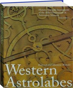 WESTERN ASTROLABES, VOLUME I