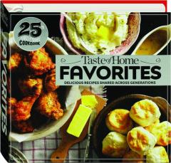 <I>TASTE OF HOME</I> FAVORITES: 25th Anniversary Cookbook