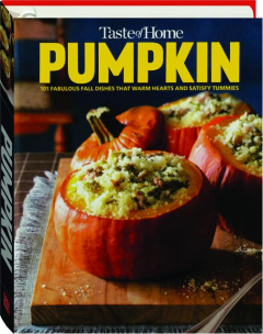 <I>TASTE OF HOME</I> PUMPKIN