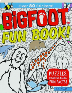 BIGFOOT FUN BOOK! Puzzles, Coloring Pages, Fun Facts!