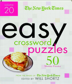 <I>THE NEW YORK TIMES</I> EASY CROSSWORD PUZZLES, VOLUME 20