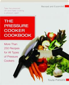 THE PRESSURE COOKER COOKBOOK, REVISED