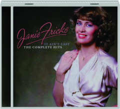 JANIE FRICKE--IT AIN'T EASY: The Complete Hits