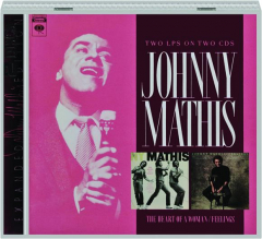 JOHNNY MATHIS: The Heart of a Woman / Feelings