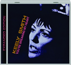 KEELY SMITH: You're Breaking My Heart
