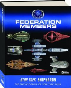 <I>STAR TREK</I> SHIPYARDS: Federation Members