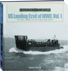 US LANDING CRAFT OF WORLD WAR II, VOL. 1
