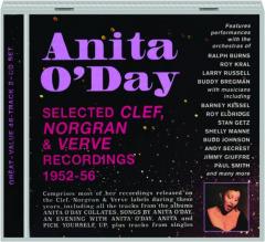 ANITA O'DAY: Selected Clef, Norgran & Verve Recordings, 1952-56