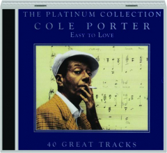 COLE PORTER: Easy to Love