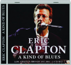 ERIC CLAPTON: A Kind of Blues
