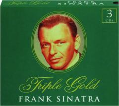 FRANK SINATRA: Triple Gold