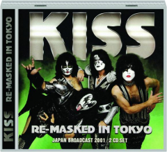 KISS: Re-Masked in Tokyo